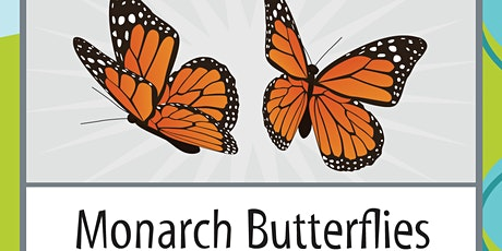 """IHMC Science Saturday """"Monarch Butterflies""""  @ 9 AM - Grades 3 and 4 only tickets"""