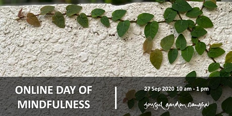 Online Day of Mindfulness Mini-Retreat (27 Sep 2020) tickets