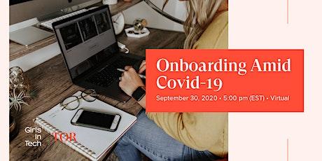 Girls in Tech Toronto: Onboarding Amid COVID-19 tickets