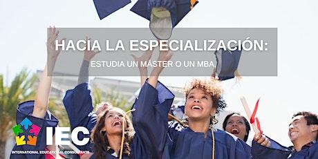 Hacia la especialización: estudia un máster o un MBA boletos