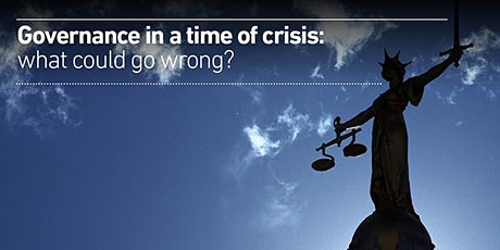 Governance in a Time of Crisis: what could go wrong? tickets