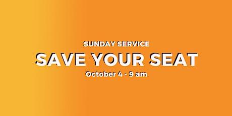 Sunday Service 10/4 - 9 am tickets