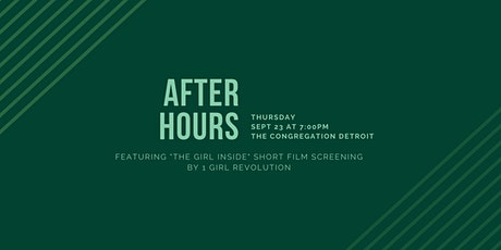 "After Hours | Featuring ""The Girl Inside"" Short Film Screening tickets"