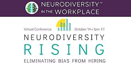 Neurodiversity Rising: Eliminating Bias from Hiring tickets