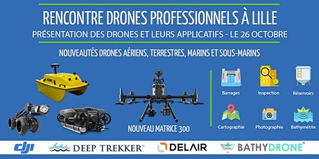 Présentation drones à Lille - Outils techniques, enjeux et utilisations billets