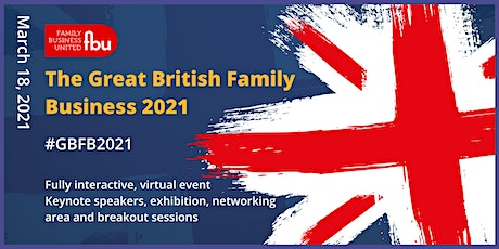 The Great British Family Business Conference 2021 tickets