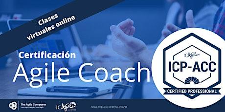 Certificación Online de Agile Coach - ICAgile - ICP-ACC - Clases Virtuales tickets