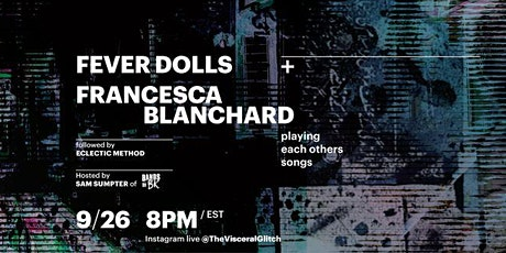 UnderCover FREE Livestream with Fever Dolls + Francesca Blanchard tickets