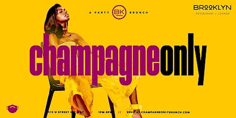Champagne Only Brunch tickets