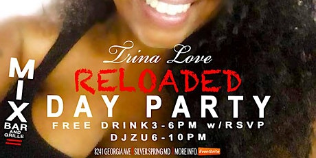 Trina Love Reloaded Day Party tickets