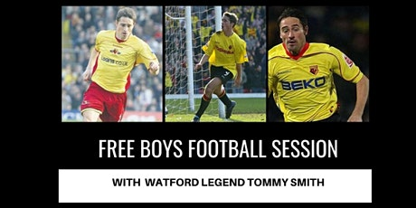 Free Skills Session with Watford Legend Tommy Smith For Boys tickets