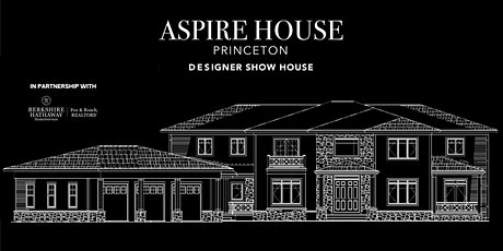ASPIRE HOUSE Princeton tickets