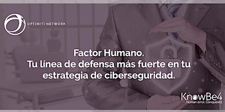 Webinar - Factor Humano. entradas