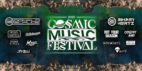 COSMIC ART & MUSIC FESTIVAL Ft Binary Hertz & Donald Glaude tickets