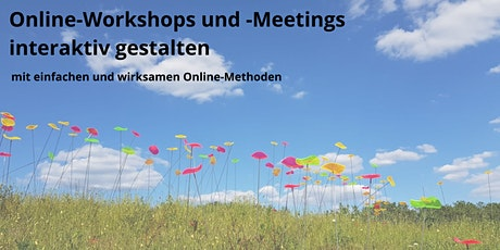 Online-Workshops und -Meetings interaktiv gestalten Tickets