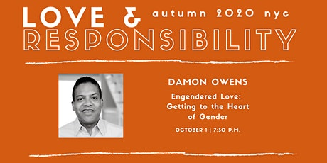 Love & Responsibility: Autumn  with Damon Owens tickets