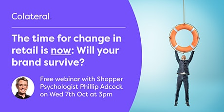 The time for change in retail is NOW: Will your brand survive? tickets