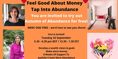 Experience the Autumn of  Abundance, Week One FREE tickets