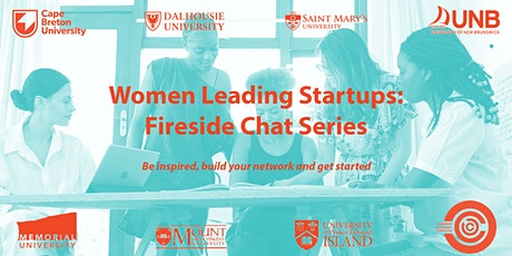 Women Leading Startups: Fireside Chat Series tickets