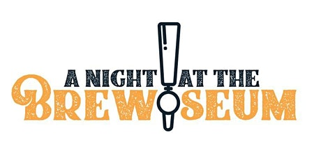 A Night at the Brewseum tickets