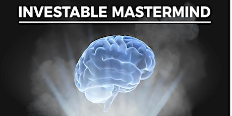 Investable Mastermind April 8th,  2021 tickets
