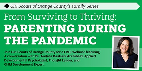 FREE WEBINAR: From Surviving to Thriving: Parenting During the Pandemic tickets