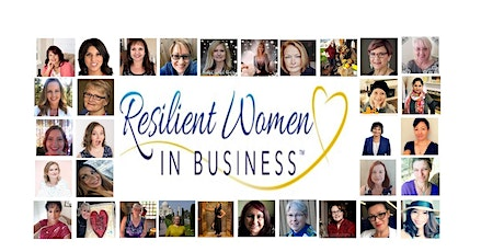Resilient Women In Business (ZOOM ONLINE)  Networking event tickets