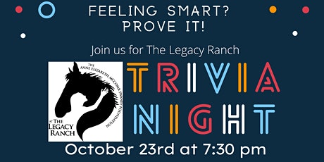 The Legacy Ranch Trivia Night!  tickets