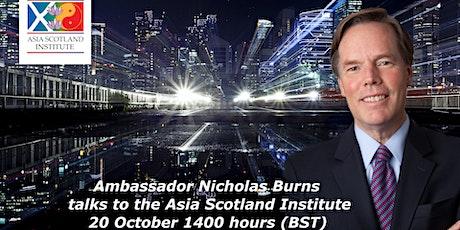 Webinar - Ambassador Nicholas Burns - 20 October 1400 Hours (BST) tickets