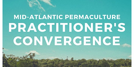 2020 Mid-Atlantic Permaculture Convergence tickets