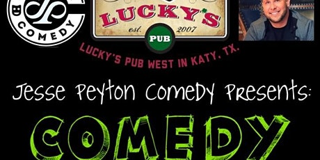 Jesse Peyton Comedy Night at Lucky's West! tickets