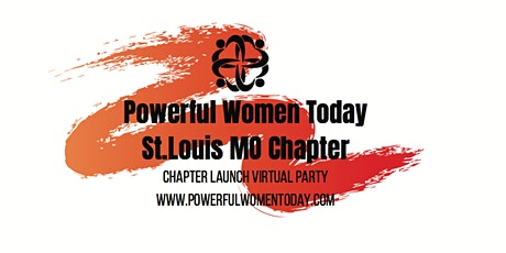 Powerful Women Today St. Louis, Missouri Chapter Launch tickets