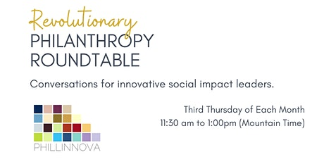 Revolutionary Philanthropy Roundtable: Curating a Diverse Perspective tickets