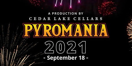 Pyromania 2021 tickets