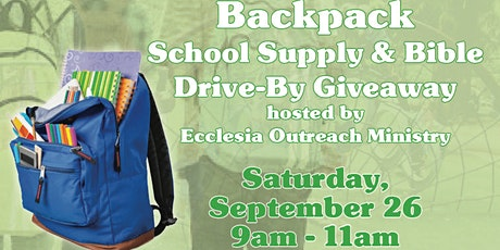 Backpack School Supply DRIVE-BY Giveaway hosted by ECF Outreach Ministry tickets