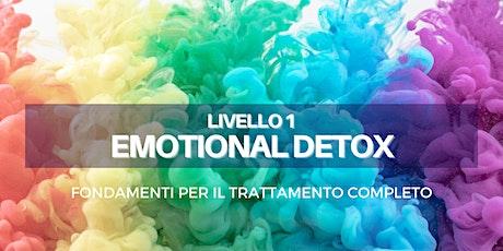 EMOTIONAL DETOX (1) - Fondamenti per il trattamento completo. biglietti