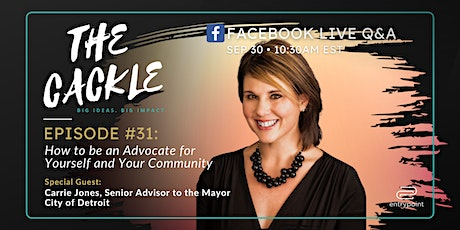 The Cackle Episode #31: Be an Advocate for Yourself and Your Community tickets