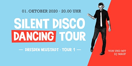 SILENT DISCO DANCING TOUR // Route #1 Tickets