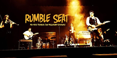 RUMBLE SEAT Premier John Mellencamp Experience with Guest Madd Company tickets