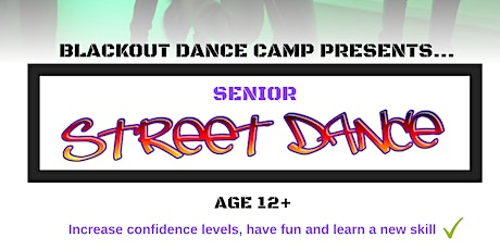 Blackout Dance Camp - Senior Street Dance Class tickets