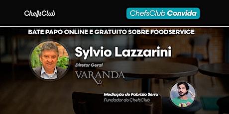 ChefsClub Convida: Sylvio Lazzarini (Varanda Grill) ingressos