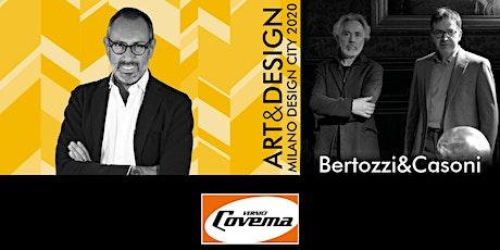TALK ART&DESIGN | Covema Vernici e Bertozzi&Casoni biglietti
