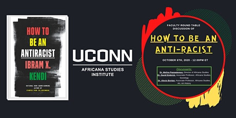 """How to be an Anti Racist"" Faculty Roundtable Book Disucssion tickets"