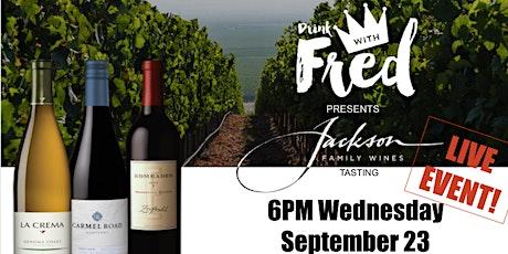Wine Tasting:  Jackson Family Wines LIVE EVENT! tickets
