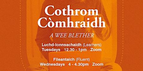 Cothrom Còmhraidh (Luchd-Ionnsachaidh / Learners) tickets