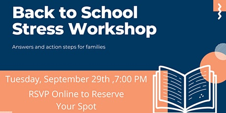 Back to School Stress Workshop tickets