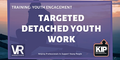 Webinar: Targeted Detached Youth Work tickets