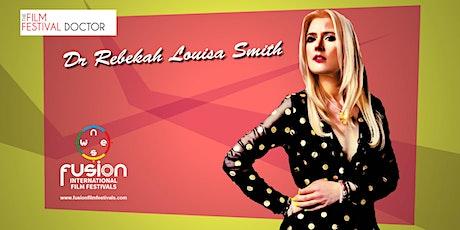 The Film Festival Doctor- Rebekah Louisa Smith tickets