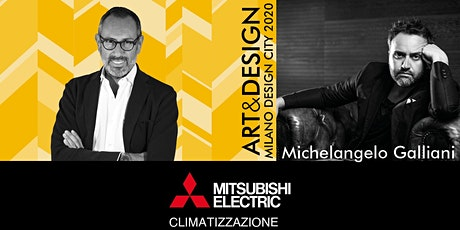 TALK ART&DESIGN | Mitsubishi Electric e Michelangelo Galliani biglietti