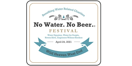 2021 No Water No Beer Festival tickets